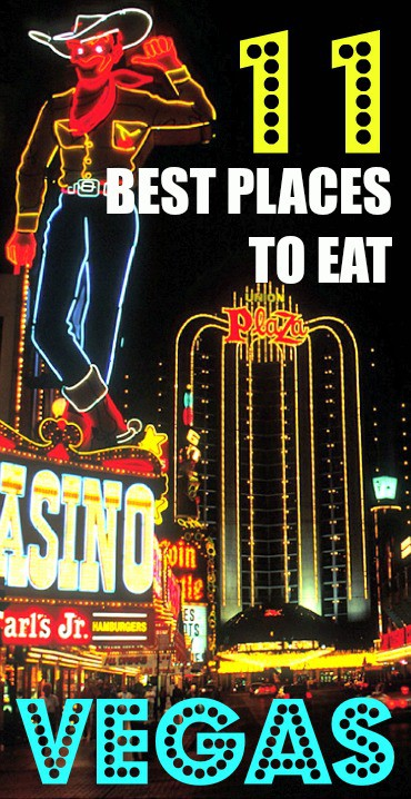 Top 11 Places To Eat and Drink in Las Vegas