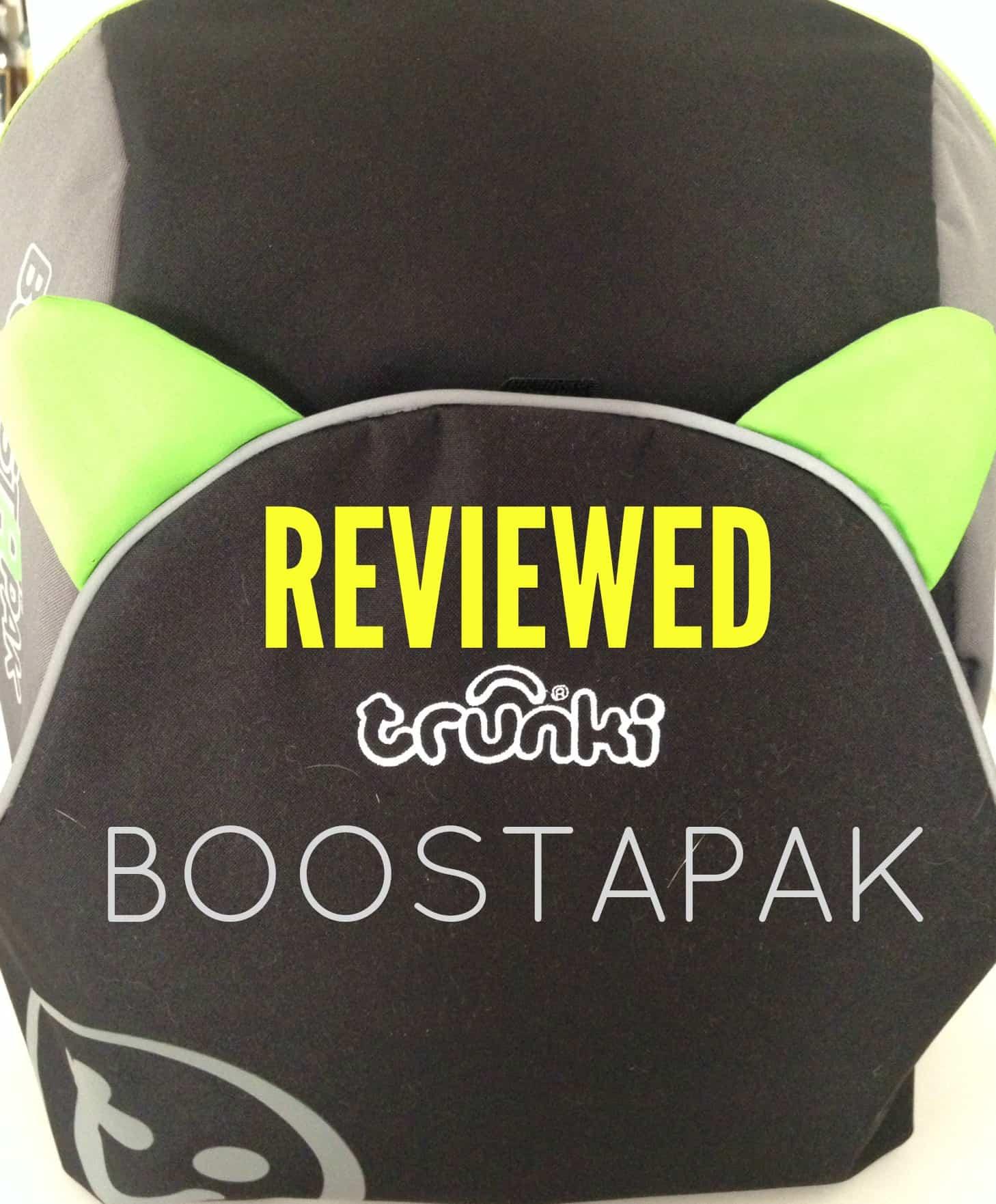 Reviewed: Trunki Boostapak