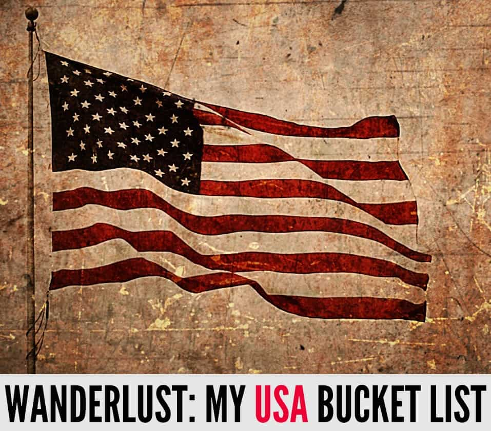 Inspirational USA Bucket List | My Travel Monkey