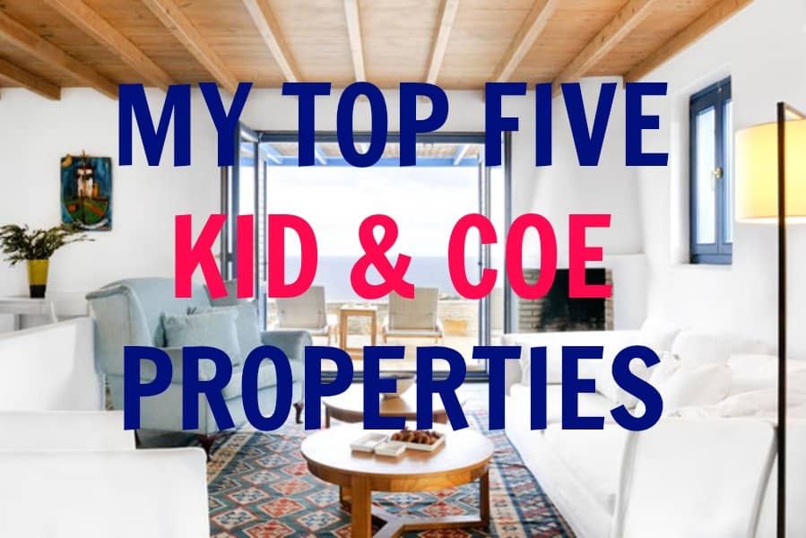 Top Five Kid & Coe Properties My Travel Monkey