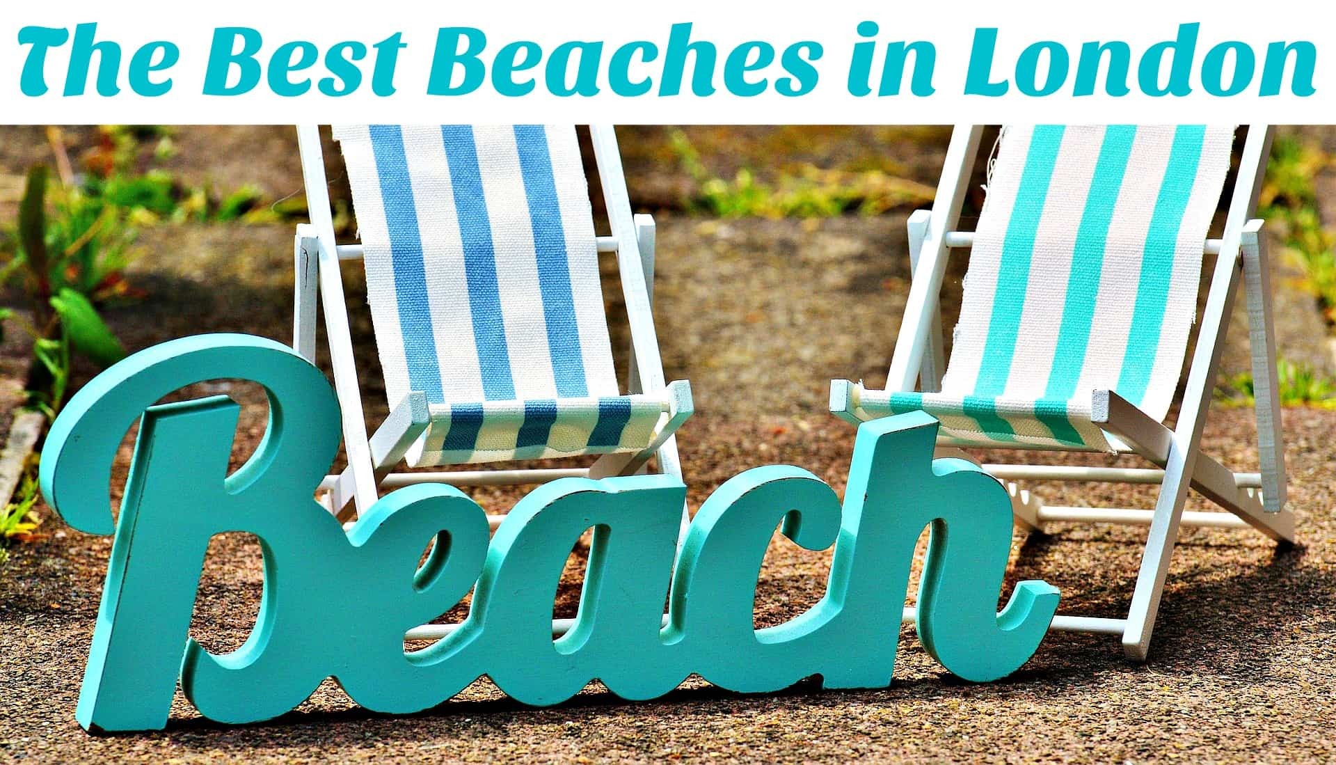 The Best Urban Beaches in London