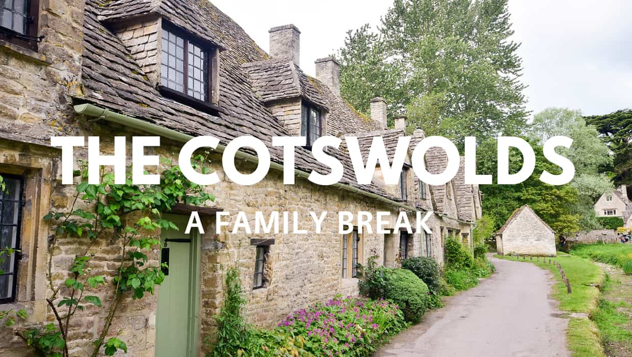 A Family Break in the Cotswolds