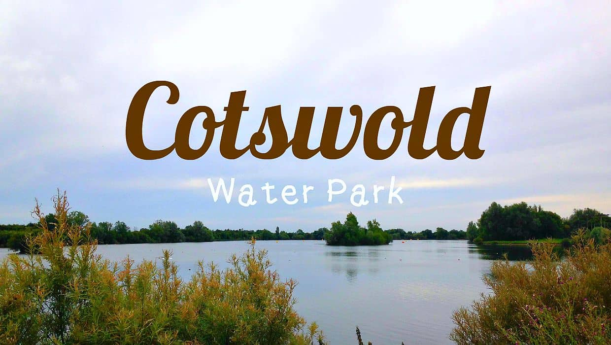 Exploring Cotswold Water Park My Travel Monkey