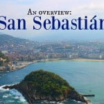 An Overview: A Family Break in San Sebastián