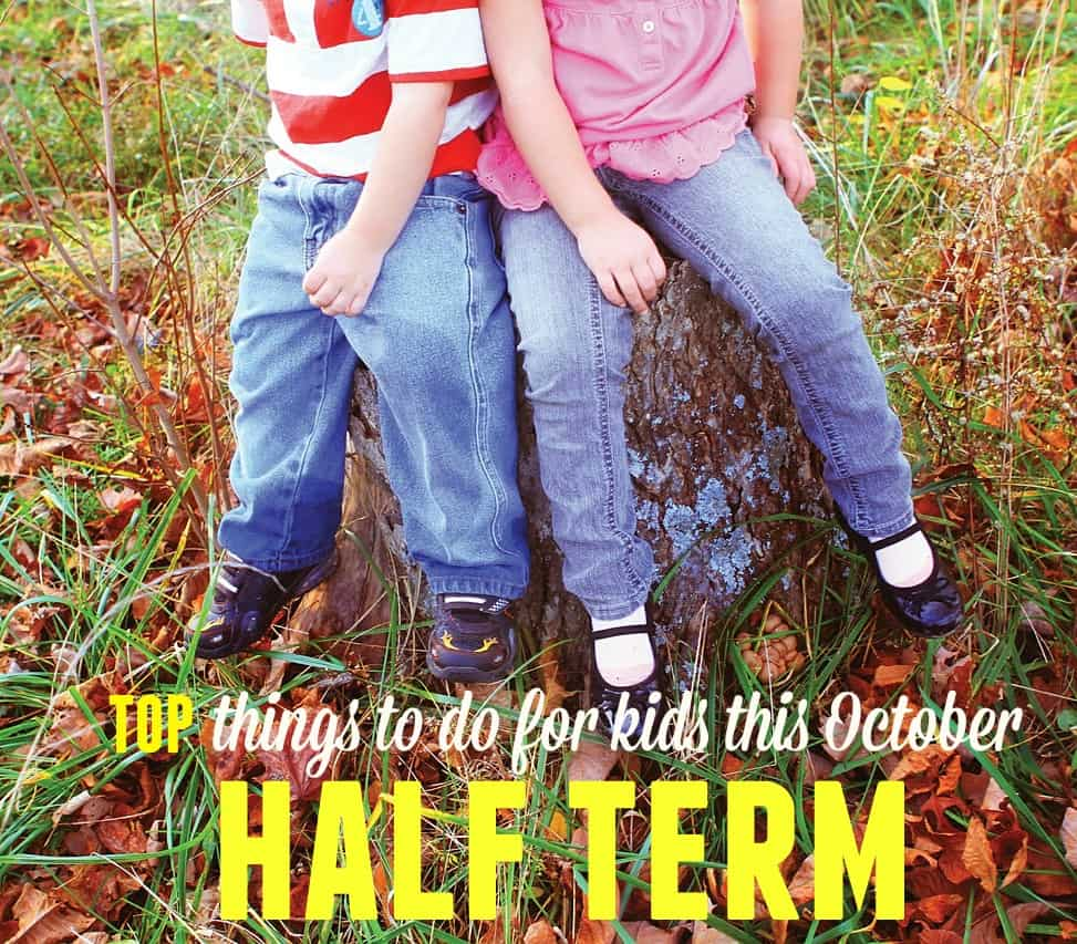 Top Things To Do This October Half Term (2015)