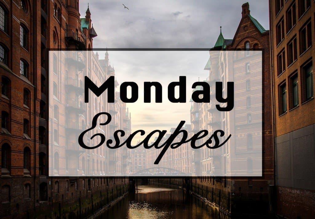 MondayEscapes #21
