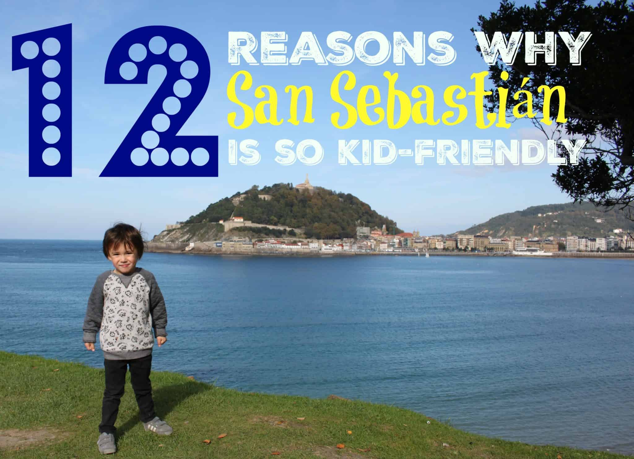 12 Reasons Why San Sebastián is kid-friendly