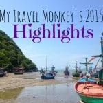 My Travel Monkey's 2015 Travel Highlights