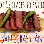 Top 12 Places To Eat In San Sebastián