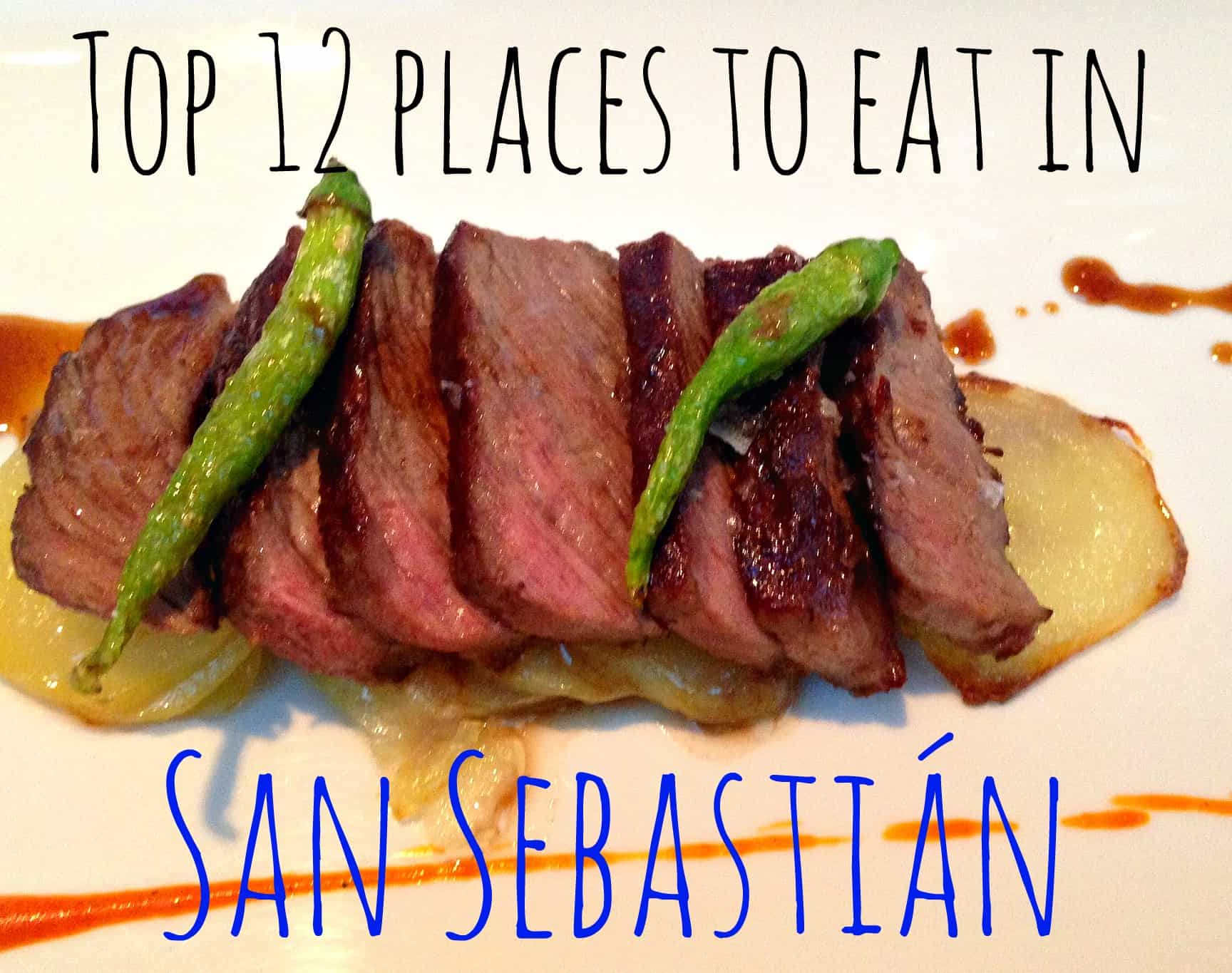 Best Places To Eat in San Sebastian | My Travel Monkey