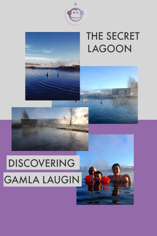 Discovering Gamla Laugin | The Secret Lagoon | Iceland | Thermal Pools in Iceland | Iceland Travel | Travel | Family Travel in Iceland | Travel with Kids | Reykyavik |