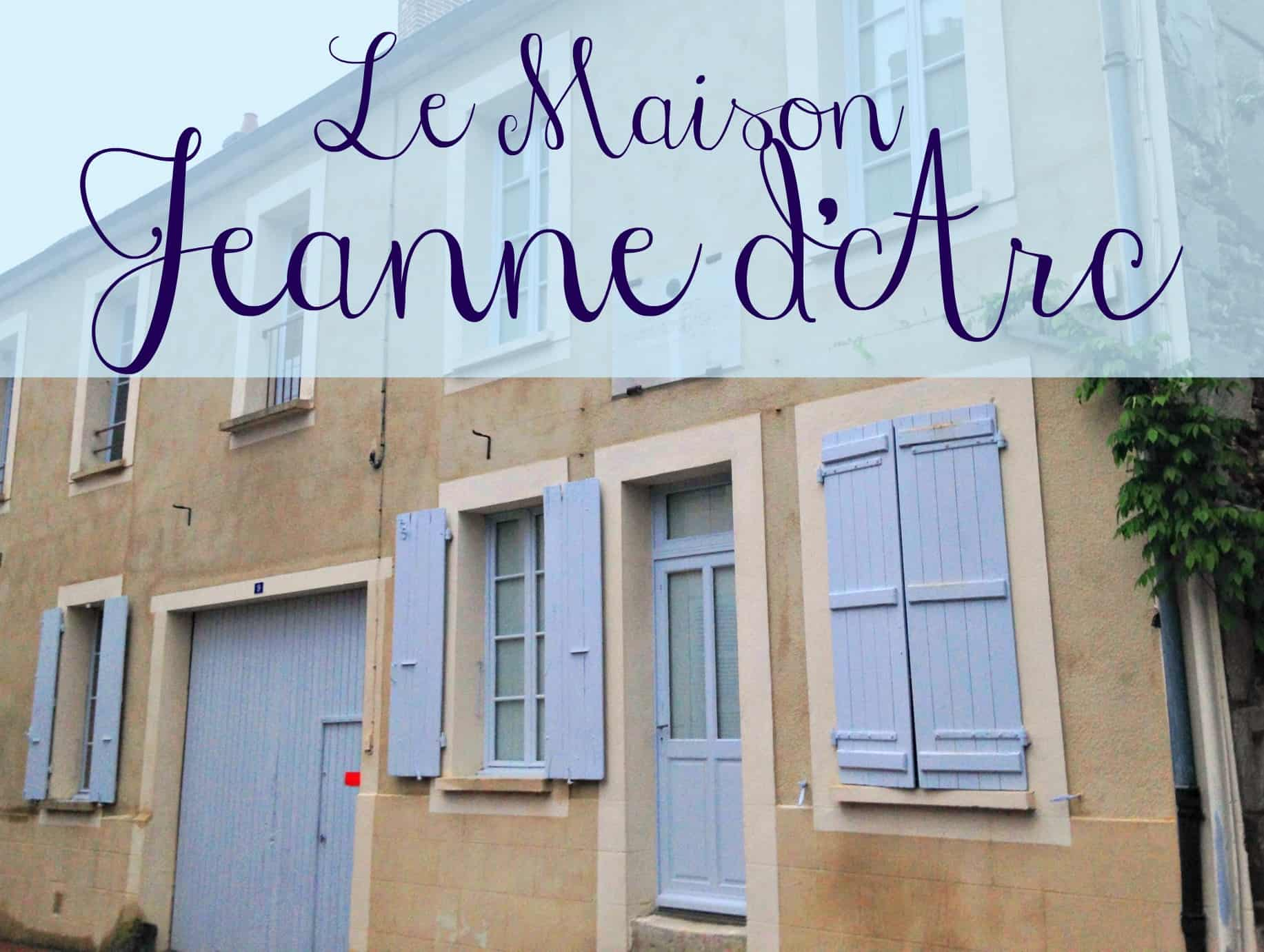 Reviewed: La Maison Jeanne d'Arc in Saint-Fargeau, Burgundy