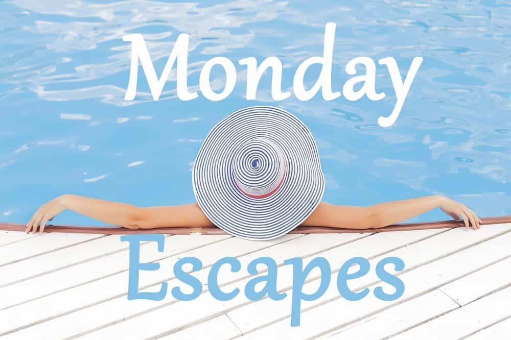 #MondayEscapes36