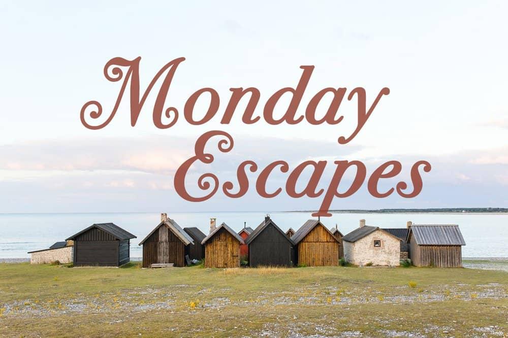 MondayEscapes #38