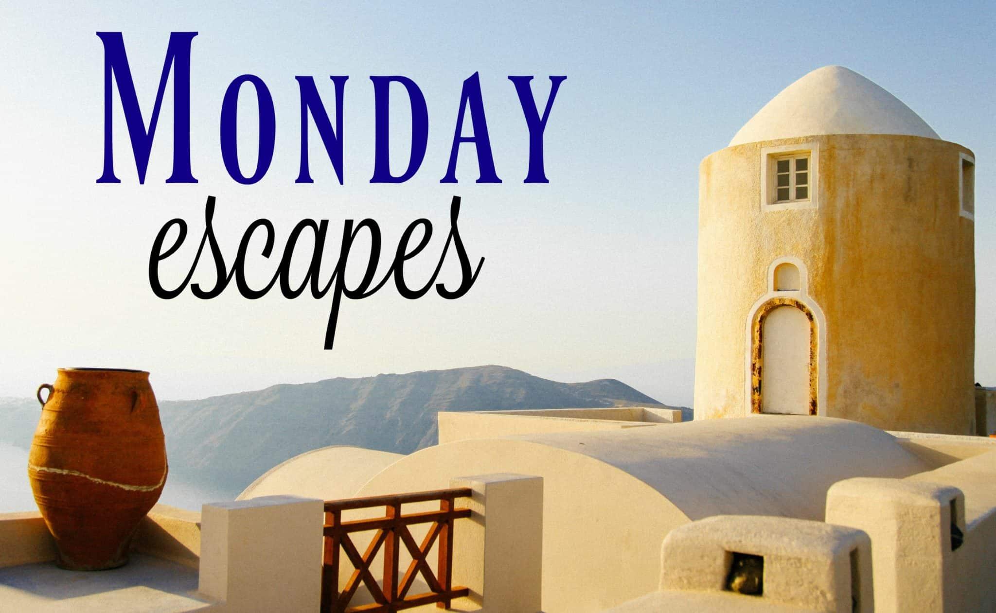 MondayEscapes#41