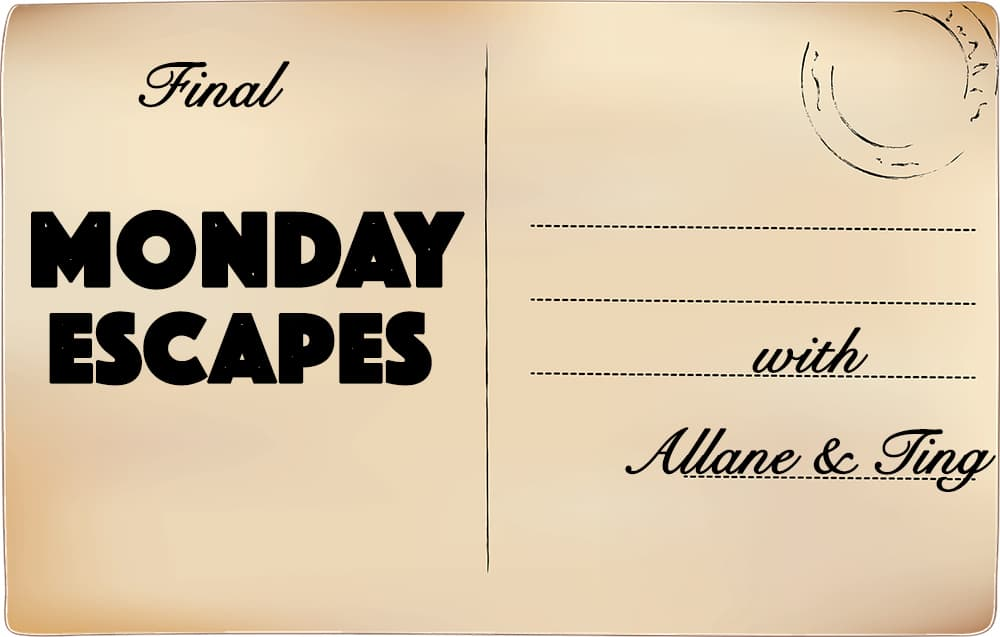 Final Monday Escapes