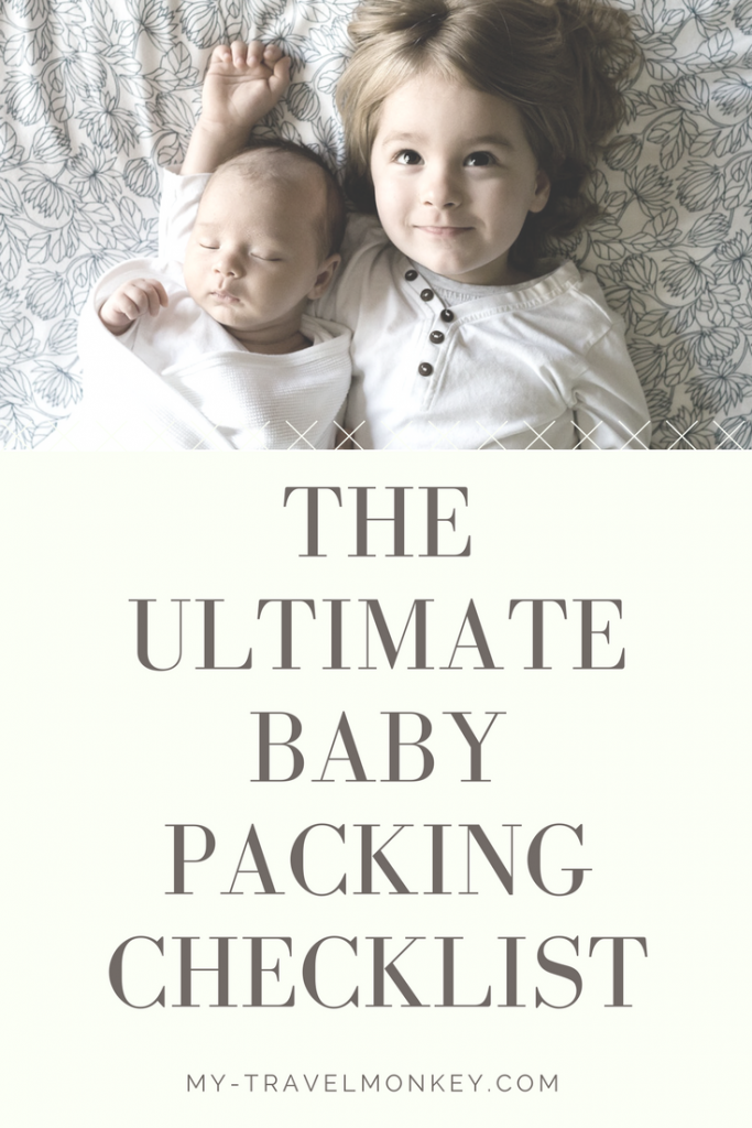 The Ultimate Baby Packing Checklist