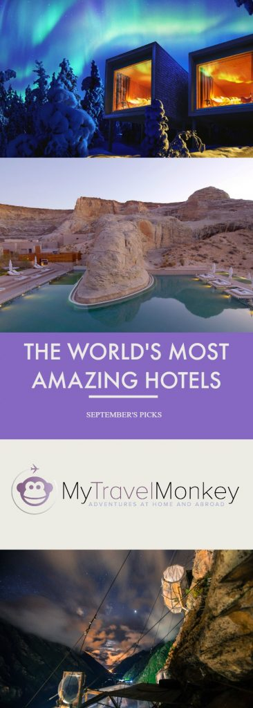 The world 39 s most amazing hotels september 39 s picks my for Amazing hotels of the world