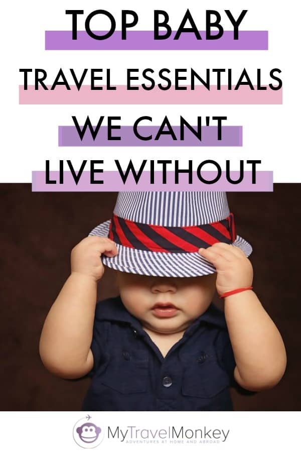 13 Baby Travel Essentials We Can't Live Without